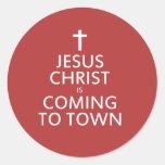 El Jesucristo está viniendo a la ciudad Etiquetas Redondas