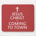 El Jesucristo está viniendo a la ciudad Alfombrilla De Ratones