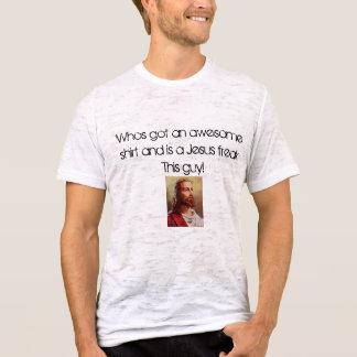 el Jesucristo, Whos consiguió una magnífica camisa