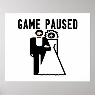 El juego se detuvo brevemente novia y novio póster