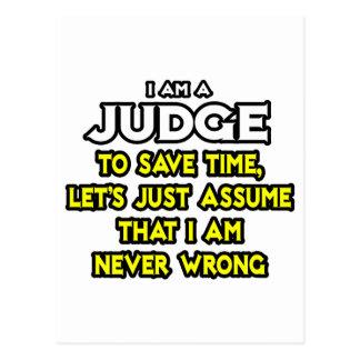 El juez… asume que nunca soy incorrecto tarjetas postales