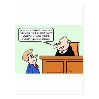 El juez dice que el individuo no puede abogar por postales