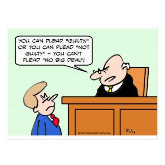 El juez dice que el individuo no puede abogar por tarjetas postales