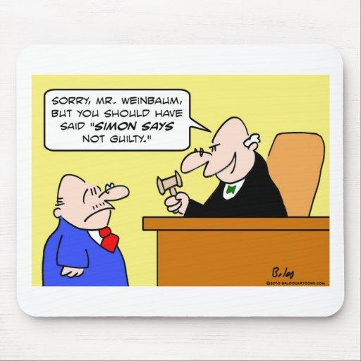 el juez Simon dice no culpable Tapete De Raton