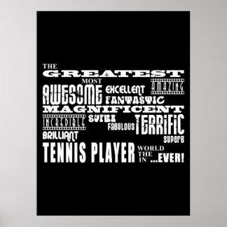 El jugador de tenis más grande de los mejores juga póster