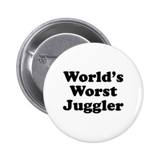 El juglar peor del mundo pin