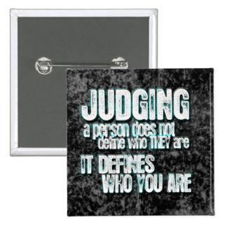 El juicio define quién usted es pin