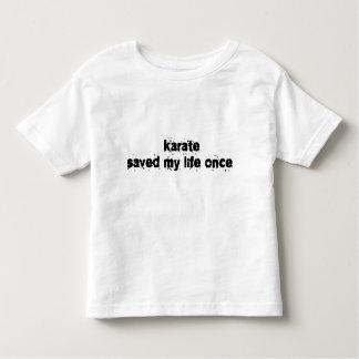 El karate ahorró mi vida una vez t shirt