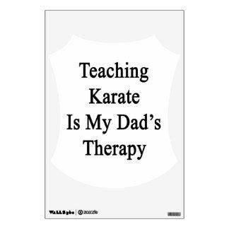El karate de enseñanza es la terapia de mi papá
