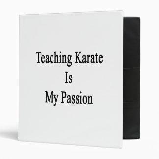 El karate de enseñanza es mi pasión