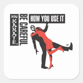 El karate de Hai tenga cuidado cómo usted lo utili Etiqueta