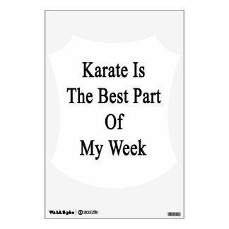 El karate es la mejor parte de mi semana