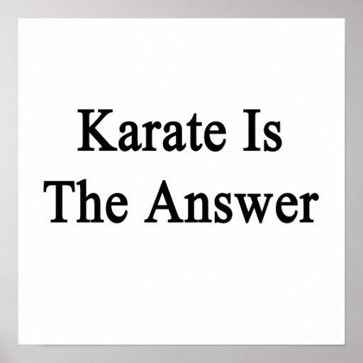El karate es la respuesta posters