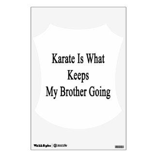 El karate es qué guarda mi ir de Brother