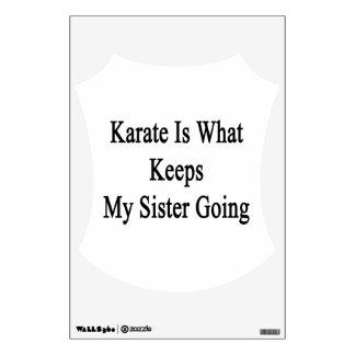El karate es qué guarda mi ir de la hermana