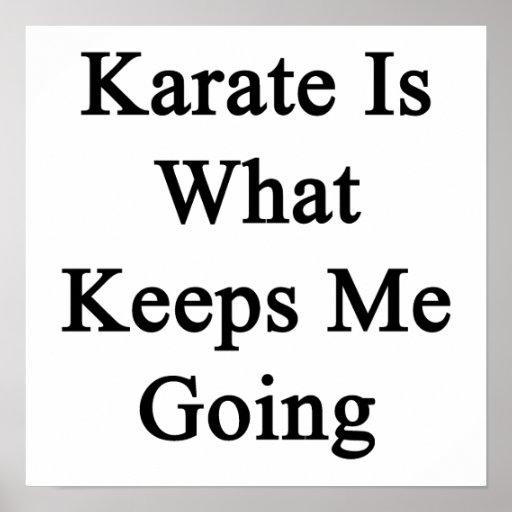 El karate es qué me guarda el ir póster