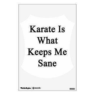 El karate es qué me mantiene sano