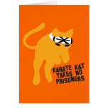 El karate KAT (gato) no toma a ningún preso Tarjetas