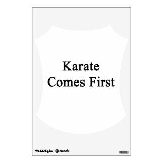 El karate viene primero
