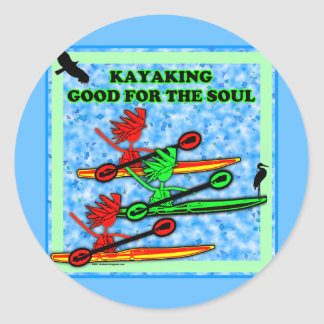 El Kayaking bueno para el alma Pegatina Redonda