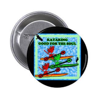 El Kayaking bueno para el alma Pin