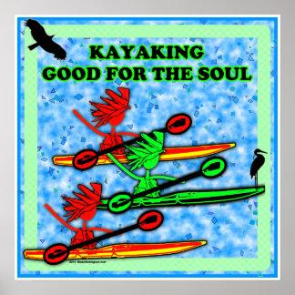 El Kayaking bueno para el alma Póster