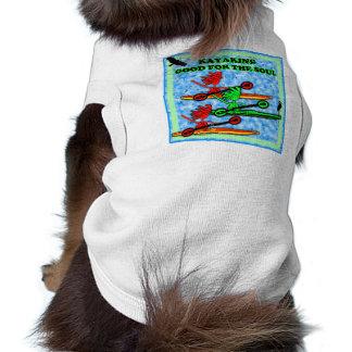 El Kayaking bueno para el alma Camisa De Perro
