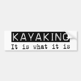 El Kayaking él es Pegatina De Parachoque