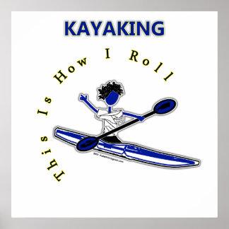 El Kayaking esto es cómo ruedo Posters