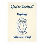 El Kayaking me conduce loco Anuncios Personalizados