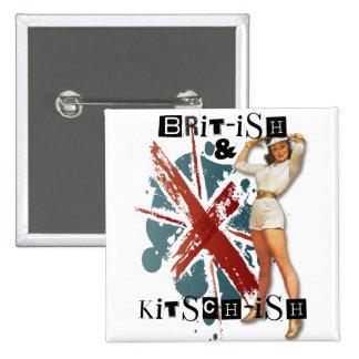 El kitsch Bitsch: Británicos y Pin-Para arriba del Pin Cuadrado