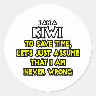 El kiwi… asume que nunca soy incorrecto pegatina redonda
