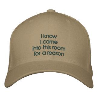 El knowI I entró en este roomfor una razón Gorra De Beisbol Bordada