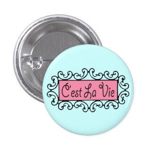 El La de C'est compite (que es vida) el botón del Pin Redondo De 1 Pulgada