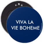 El La de Viva compite el botón de Boheme Pin Redondo De 6 Pulgadas