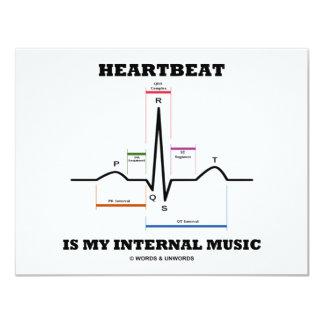 """El latido del corazón es mi música interna invitación 4.25"""" x 5.5"""""""