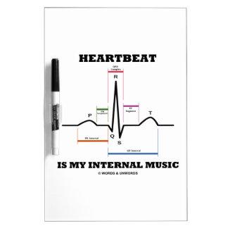 El latido del corazón es mi música interna pizarra blanca