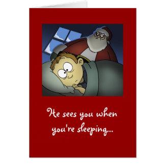 """""""Él le ve cuando usted es tarjeta de Navidad el do"""
