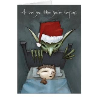 Él le ve cuando usted está durmiendo tarjeta de felicitación