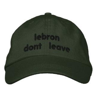 el lebron no se va gorra de beisbol