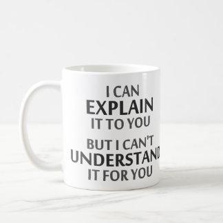 El lema del ingeniero no puede entenderlo para taza clásica