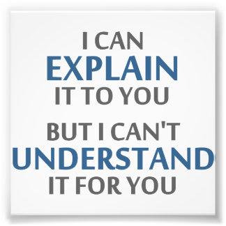 El lema del ingeniero no puede entenderlo para ust impresiones fotograficas