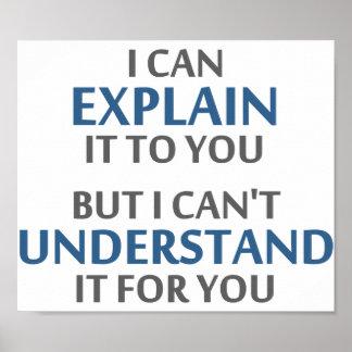 El lema del ingeniero no puede entenderlo para ust poster