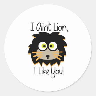 El león tiene gusto pegatina redonda