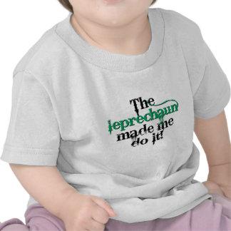 El leprechaun hizo que lo hace (a.C.) Camisetas