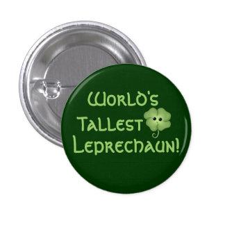 El Leprechaun más alto del mundo Pin Redondo De 1 Pulgada