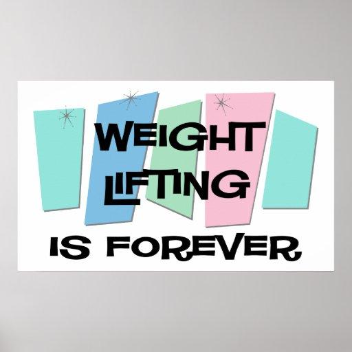 El levantamiento de pesas es Forever Posters