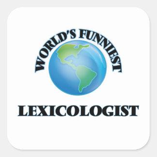 El Lexicologist más divertido del mundo Calcomanía Cuadradase