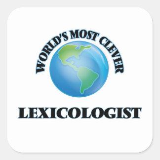 El Lexicologist más listo del mundo Calcomanía Cuadrada
