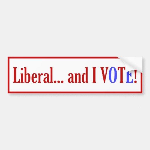 ¡El liberal… y YO VOTAMOS! Pegatina Para Auto